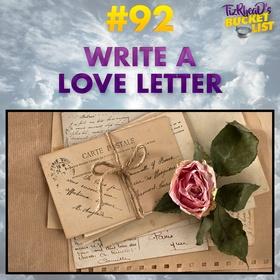Write a Love Letter - Bucket List Ideas