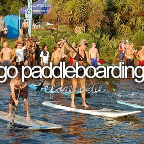 Go paddleboarding - Bucket List Ideas
