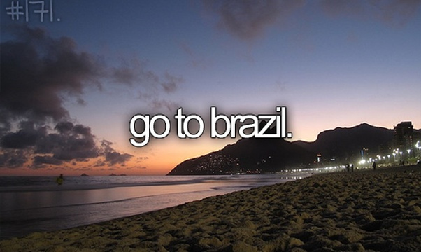 Go to Brazil - Bucket List Ideas