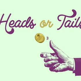Call Heads and Tails - Bucket List Ideas
