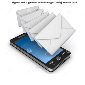 Bigpond mail in Android nougat 7 devices - Bucket List Ideas