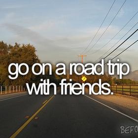 Road Trip with Friends - Bucket List Ideas
