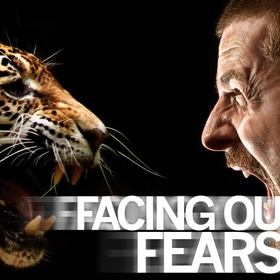 Face our fears - Bucket List Ideas