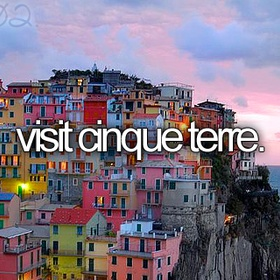 Visit the Cinque Terra, Italy - Bucket List Ideas