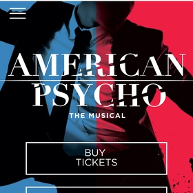 See the American Psycho musical - Bucket List Ideas