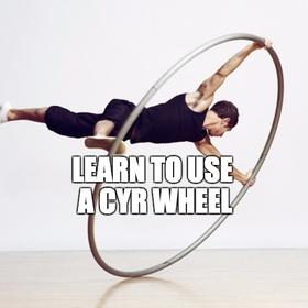 Learn to use a Cyr Wheel - Bucket List Ideas