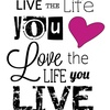 livethelifeyoulove