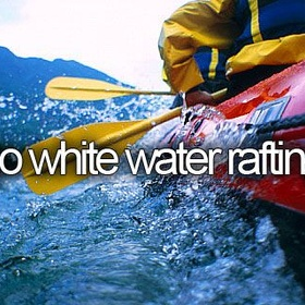 White Water Rafting - Bucket List Ideas