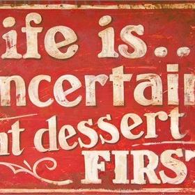 Eat Dessert First - Bucket List Ideas