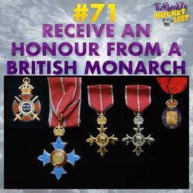 Receive an Honour from a British Monarch - Bucket List Ideas