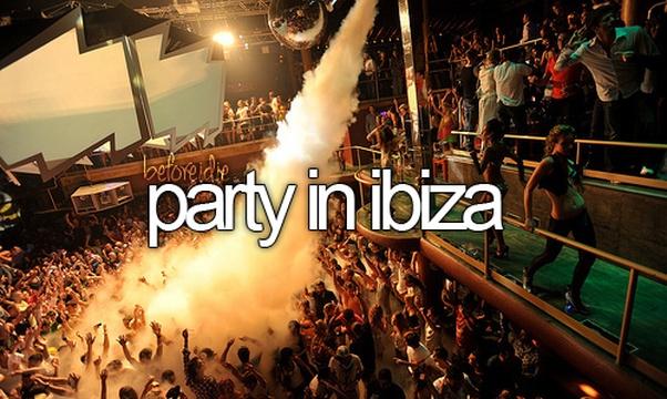 Party in Ibiza - Bucket List Ideas