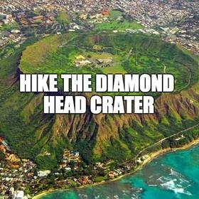 Hike the Diamond Head Crater - Bucket List Ideas