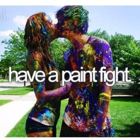 Paint Fight - Bucket List Ideas