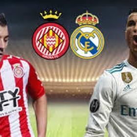Girona vs Real Madrid - Bucket List Ideas
