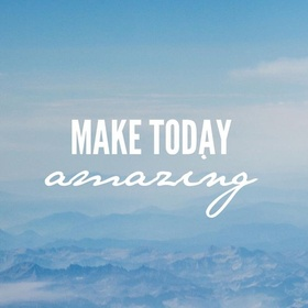 Make Every Day Amazing - Bucket List Ideas