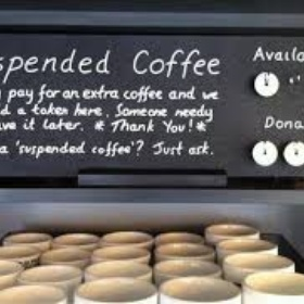 Buy a suspended coffee - Bucket List Ideas
