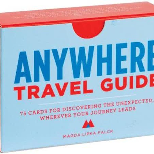 Use The Anywhere Travel Guide, Art Guide & Connection Guide - Bucket List Ideas