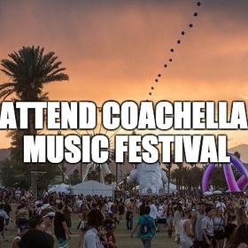 Attend Coachella Music Festival - Bucket List Ideas