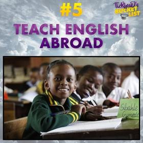Teach English Abroad - Bucket List Ideas
