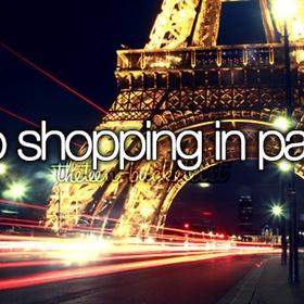 Go Shopping in Paris - Bucket List Ideas