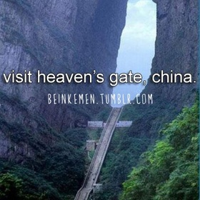 Visit heaven's gate in china - Bucket List Ideas