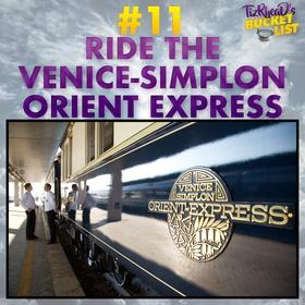 Ride the Venice-Simplon Orient Express - Bucket List Ideas