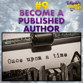 Become a Published Author - Bucket List Ideas