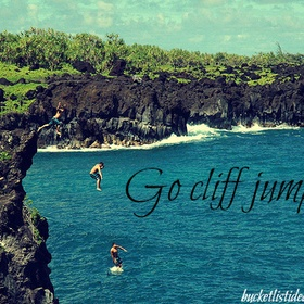 Go Cliff Jumping! - Bucket List Ideas