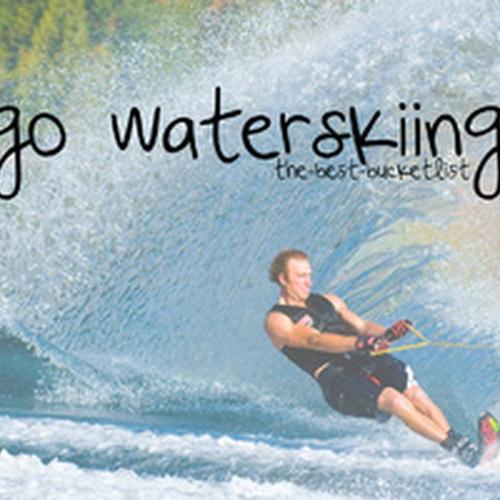 Go water skiing - Bucket List Ideas