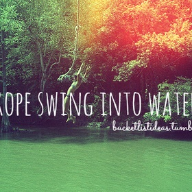 Rope Swing into Water! - Bucket List Ideas
