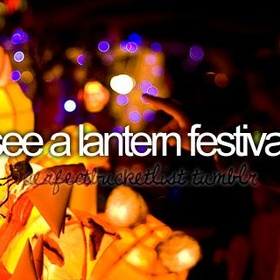 See a Lantern Festival - Bucket List Ideas