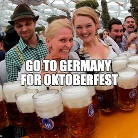 Go to Germany for Oktoberfest - Bucket List Ideas