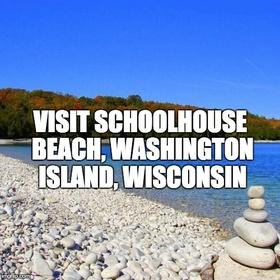 Visit Schoolhouse Beach, Washington Island, Wisconsin - Bucket List Ideas