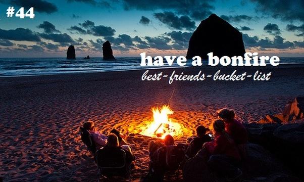 Have a campfire on the beach - Bucket List Ideas