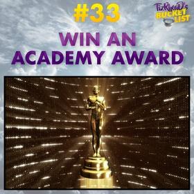 Win An Academy Award - Bucket List Ideas