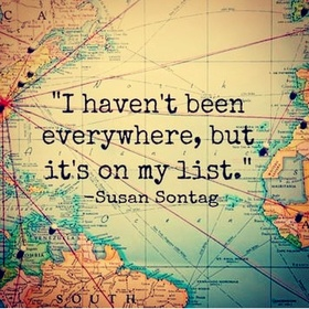 Buy a map of the world and pin all the places i've been - Bucket List Ideas