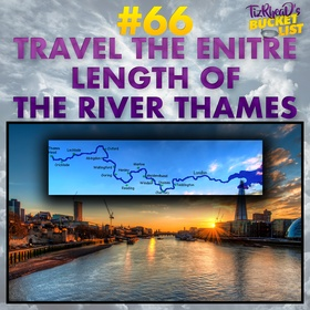 Travel the Entire Length of the River Thames - Bucket List Ideas