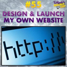 Design & Launch my Own Website - Bucket List Ideas