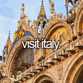 Travel to Italy - Bucket List Ideas