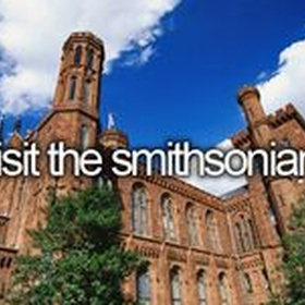 Visit the smithsonian museum - Bucket List Ideas