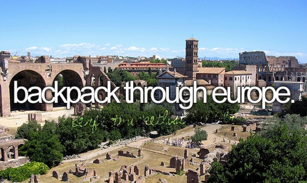 Backpack Europe - Bucket List Ideas