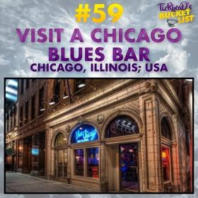 Visit a Chicago Blues Bar, Illinois; USA - Bucket List Ideas