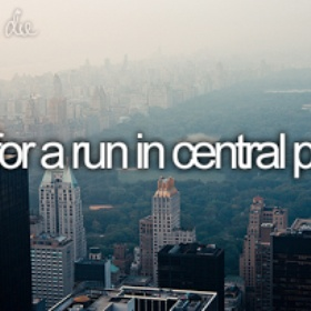 Go For a Run in Central Park - Bucket List Ideas