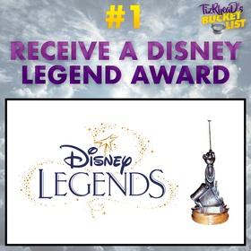Receive A Disney Legend Award - Bucket List Ideas