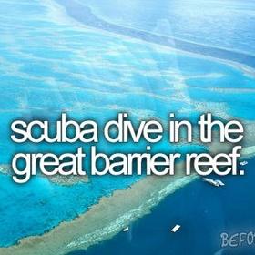 Scuba dive in the Great Barrier Reef - Bucket List Ideas