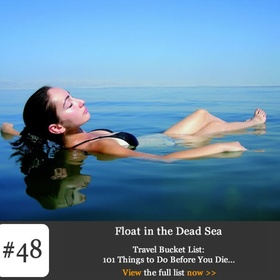 Float on the dead sea - Bucket List Ideas