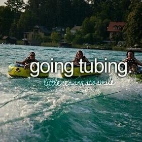 Go tubing - Bucket List Ideas