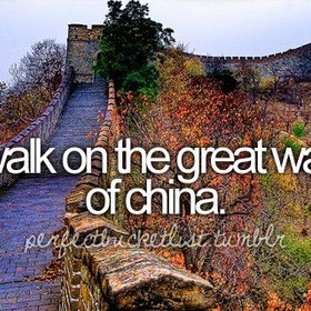 Walk on the Great Wall - Bucket List Ideas