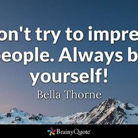 Be yourself - Bucket List Ideas