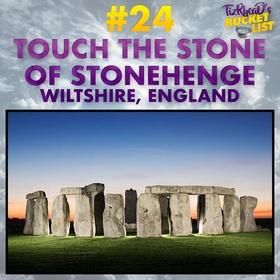 Touch the stone of Stonehenge; England - Bucket List Ideas